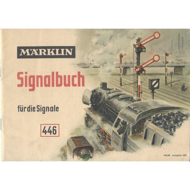 Je 280 Märklin Signalbuch Für die signale   446